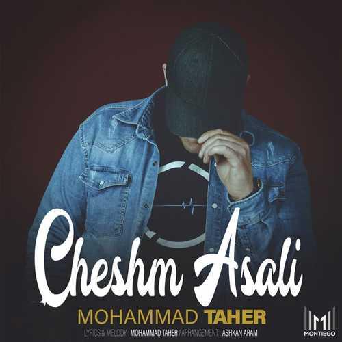 دانلود آهنگ جدید چشم عسلی از محمد طاهر
