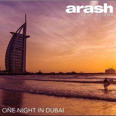 دانلود آهنگ جدید یک شب در دوبی از آرش و هلنا