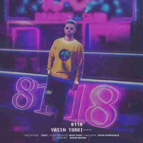 دانلود آهنگ جدید 8118 از یاسین ترکی