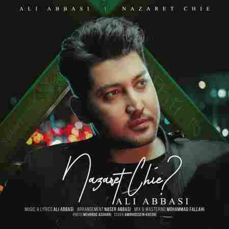 دانلود آهنگ جدید نظرت چیه از علی عباسی