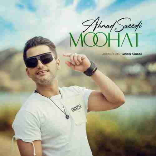 دانلود آهنگ جدید موهات از احمد سعیدی