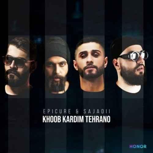 دانلود آهنگ جدید خوب کردیم تهرانو از اپیکور و سجادی