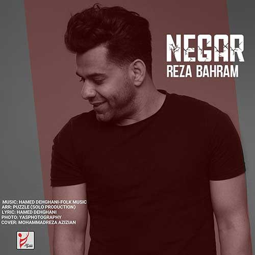 دانلود آهنگ جدید نگار از رضا بهرام